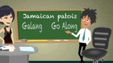 """Jamaican Patois (Patwa) Word of The Day Is """"Galang"""""""