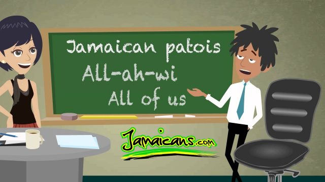 Jamaican Patois (Patwa) Word of The Day Is: All ah wi