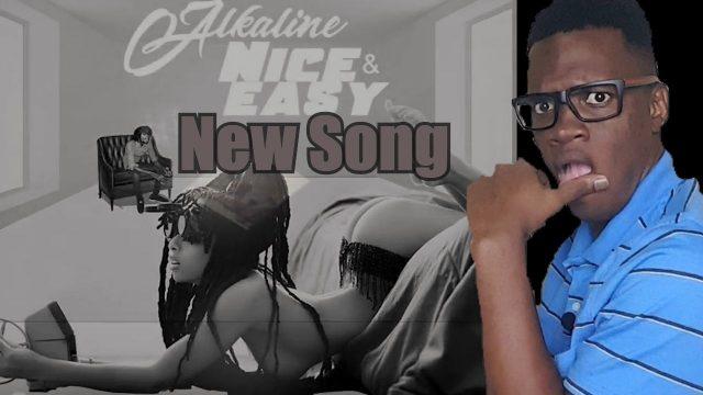 Alkaline – Nice & Easy (Review)    #DuttyLyrics