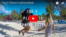 Top Five Spring Break Destinations