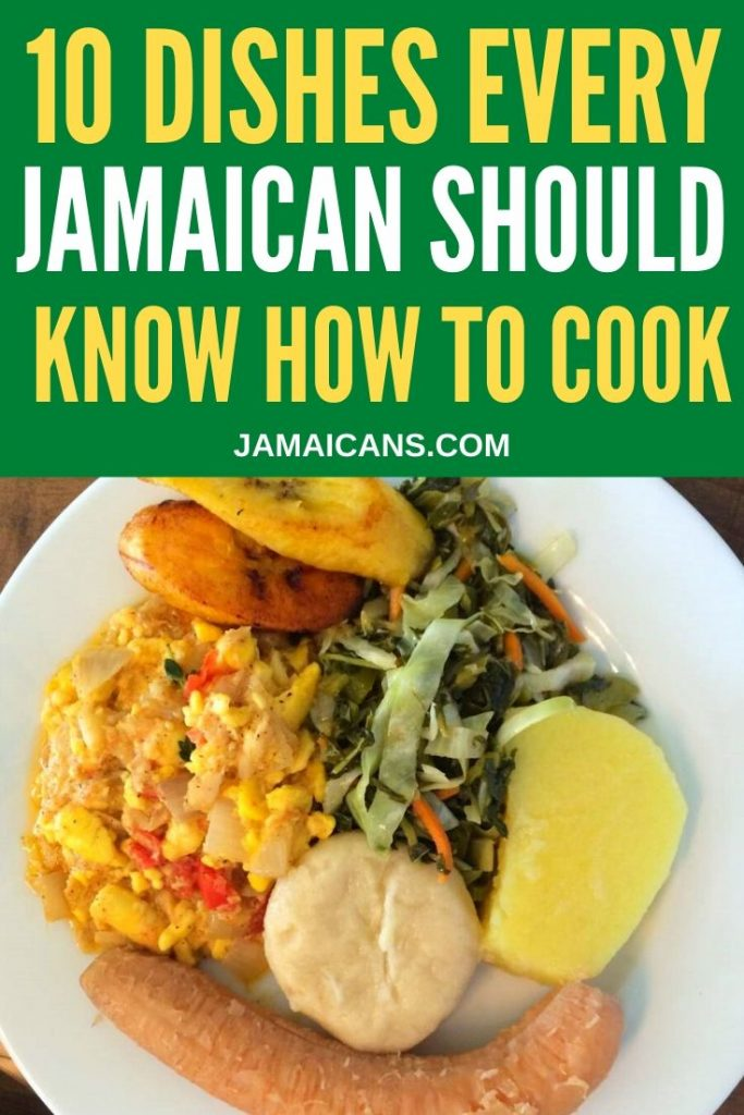 10 Dishes Every Jamaican Should Know How to Cook pin